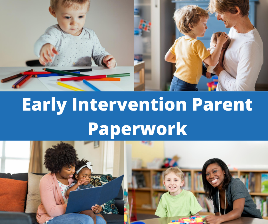 Early Intervention Parent Paperwork